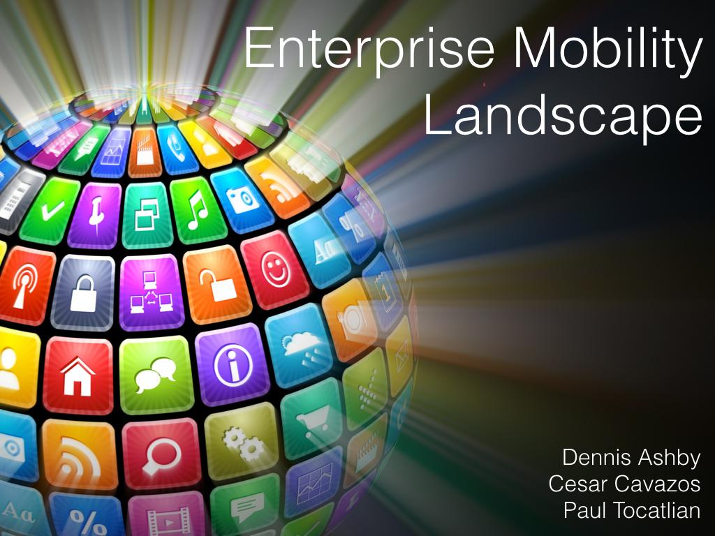 Enterprise Mobility Landscape